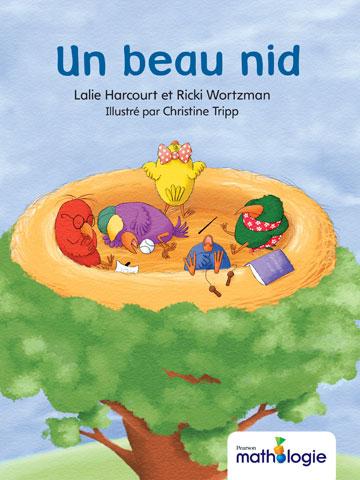 Couverture de livre: Un beau nid. Lalie Harcourt et Ricki Wortzman. Illustré par Christine Tripp.